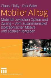 Mobiler Alltag by Claus J Tully