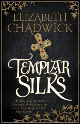 Templar Silks by Elizabeth Chadwick