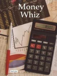 Money Whiz by Geof Alex