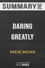 Summary of Daring Greatly by Whizbooks image