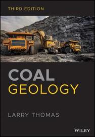 Coal Geology by Larry Thomas