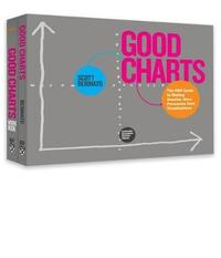 The Harvard Business Review Good Charts Collection by Scott Berinato
