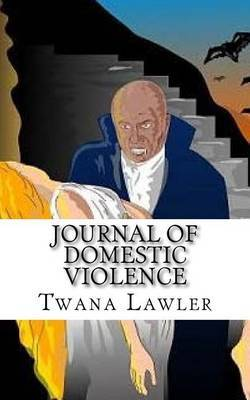 Journal of Domestic Violence by Twana D Lawler image