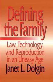 Defining the Family by Janet L Dolgin