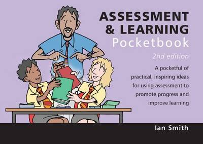 Assessment and Learning Pocketbook: 2nd Edition by Ian Smith
