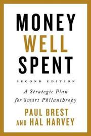 Money Well Spent by Paul Brest