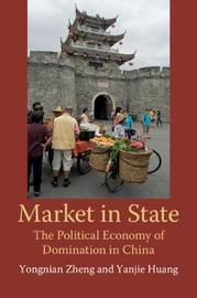 Market in State by Yongnian Zheng