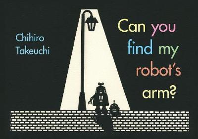 Can You Find My Robot's Arm? by Chihiro Takeuchi image