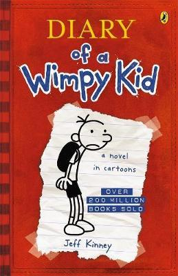 Diary of a Wimpy Kid (Diary of a Wimpy Kid #1) by Jeff Kinney