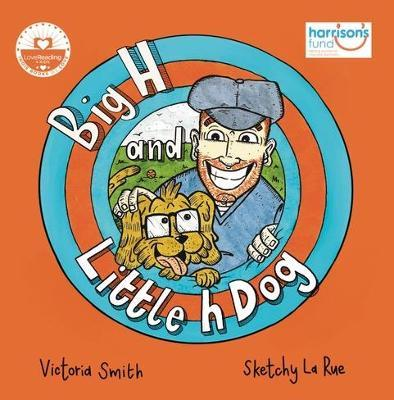 Big H and Little h Dog by Victoria Smith