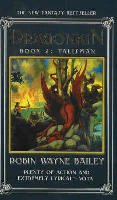Dragonkin, Book 2: Talisman by Robin Wayne Bailey
