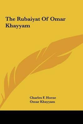The Rubaiyat of Omar Khayyam by Khayyam Omar Khayyam