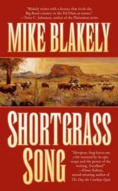 Shortgrass Song by Mike Blakely image
