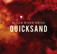 Quicksand by Black River Drive