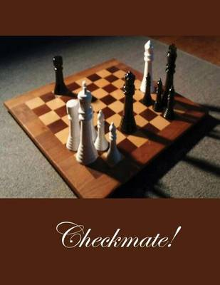 Checkmate by Charles W Taylor Jr