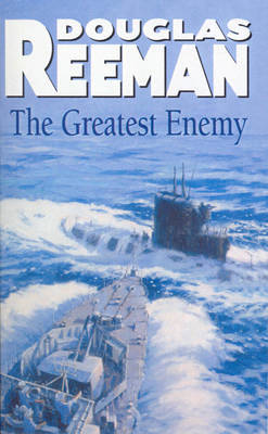 The Greatest Enemy by Douglas Reeman image