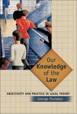 Our Knowledge of the Law by George Pavlakos