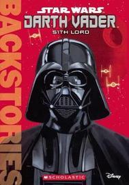 Darth Vader: Sith Lord by Jason Fry