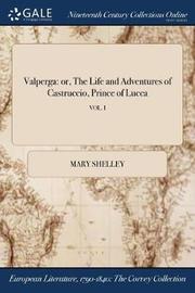 Valperga by Mary Shelley