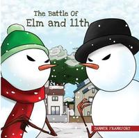 The Battle of Elm and 11th by Tanner Frankfort image