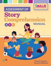 Assessment of Story Comprehension, Manual Set by Trina Spencer