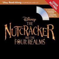 The Nutcracker and the Four Realms Read-Along Storybook and CD by Disney Book Group