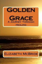 Golden Grace by Judith Stein