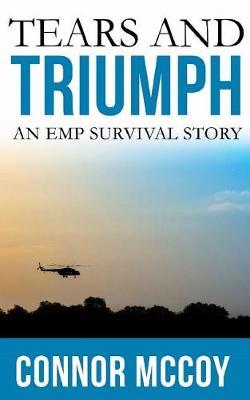Tears and Triumph by Connor McCoy