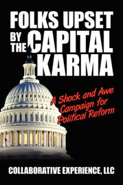 Folks Upset by the Capital Karma by Collaborative Experience LLC image