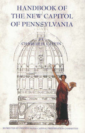 Handbook of the New Capitol of Pennsylvania by Charles H Caffin image