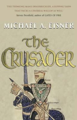 The Crusader by Michael Alexander Eisner