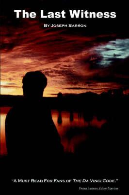 The Last Witness by Joseph Barron