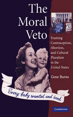 The Moral Veto by Gene Burns