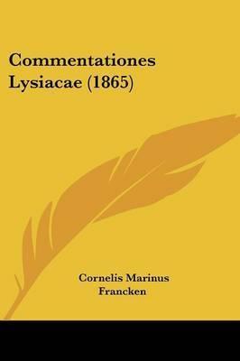Commentationes Lysiacae (1865) by Cornelis Marinus Francken