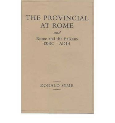 Provincial at Rome by Ronald Syme