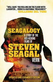 Seagalogy by Vern