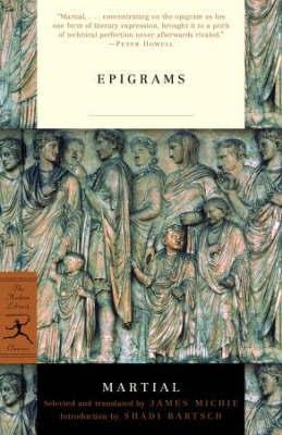 Mod Lib The Epigrams Of Martial by Martial