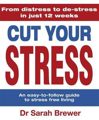 Cut Your Stress by Sarah Brewer image