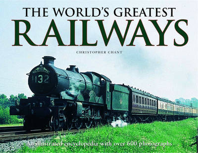 World's Greatest Railways by Christopher Chant image
