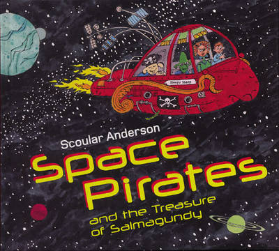 Space Pirates and the Treasure of Salmagundy by Scoular Anderson image
