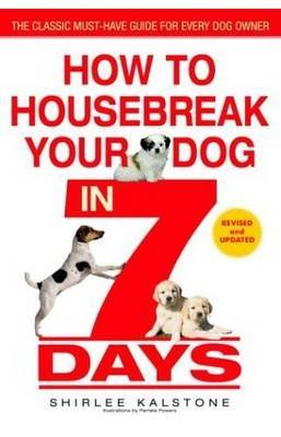 How to Housebreak Your Dog in 7 Days (Revised) image
