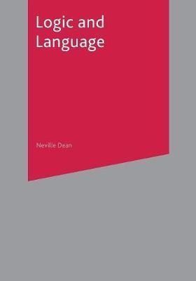 Logic and Language by Neville Dean