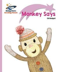 Reading Planet - Monkey Says - Lilac Plus: Lift-off First Words by Gill Budgell image