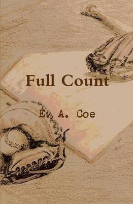 Full Count by E a Coe image