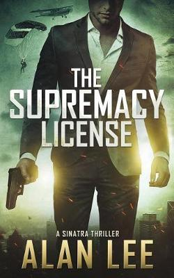 The Supremacy License by Alan Lee