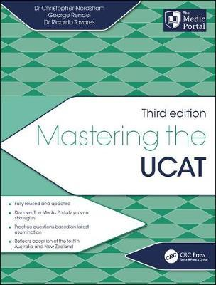 Mastering the UCAT, Third Edition by Christopher Nordstrom