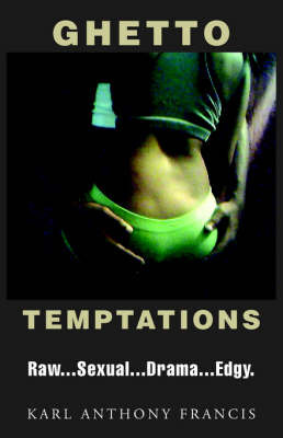 Ghetto Temptations by Karl Anthony Francis image