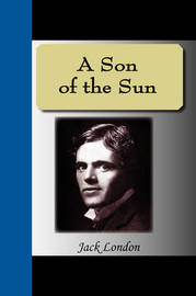 A Son of the Sun by Jack London image
