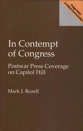In Contempt of Congress by Mark J Rozell