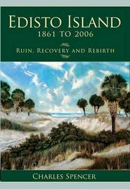 Edisto Island, 1861 to 2006 by Charles Spencer image